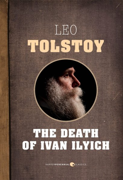 essay tolstoy ivan ilych Home → sparknotes → literature study guides → death of ivan ilych the death of ivan ilych leo tolstoy table of contents plot overview summary & analysis.